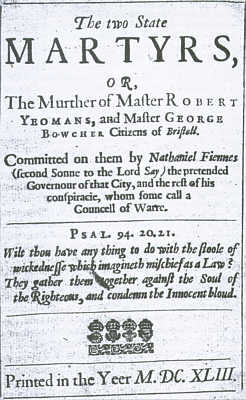 Pamphlet on the trial and execution of Robert Yeamans and George Bouchier following the plot to deliver Bristol to the Royalists on 7th March 1643