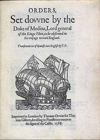 Title page to a contemporary English translation of Medina Sidonia's orders for the Armada. The illustration is of a Portuguese galleon of the Armada: Spanish Armada June to September 1588