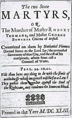 Pamphlet on the trial and execution of Robert Yeamans and George Bouchier following the plot to deliver Bristol to the Royalists on 7th March 1643: Storming of Bristol on 26th July 1643 during the English Civil War