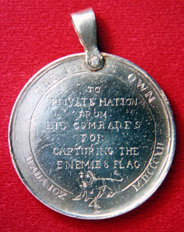 Medal awarded to Private George Hatton of the 4th King's Own by his comrades for his conduct at the San Vincente Bastion in the Storming of Badajoz on 6th April 1812 in the Peninsular War